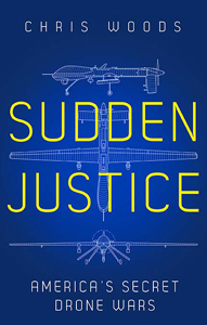 Review: 'Sudden Justice: America's Secret Drone Wars' by ChrisWoods