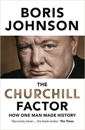 A Whiff of Brass: The Churchill Factor by Boris Johnson