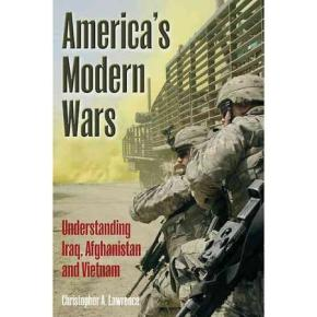 Book review: 'America's Modern Wars: Understanding Iraq, Afghanistan and Vietnam' by ChristopherLawrence